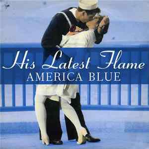 His Latest Flame - America Blue Album Mp3