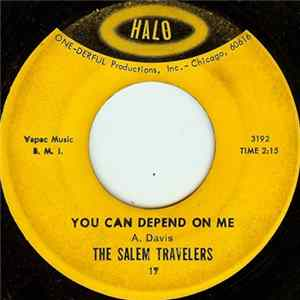The Salem Travelers - You Can Depend On Me / Wade In The Water Album Mp3