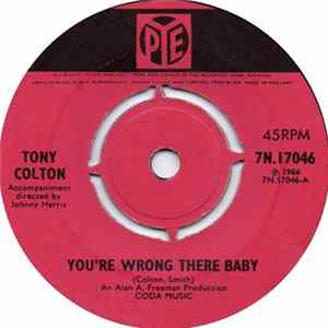Tony Colton - You're Wrong There Baby / Have You Lost Your Mind Album Mp3