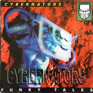 Cybernators - Funky Tales Album Mp3