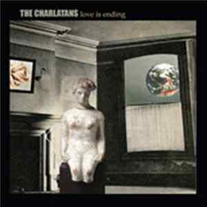 The Charlatans - Love Is Ending Album Mp3