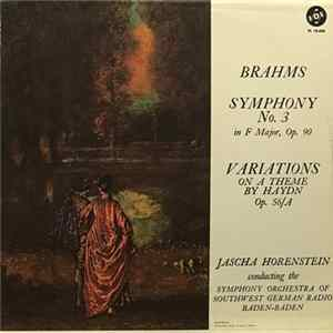 Brahms, Jascha Horenstein, The Symphony Orchestra Of The Southwest German Radio, Baden-Baden - Brahms Symphony No. 3 in F Majo, Op. 90 - Variations On A Theme By Haydn Op. 56/A Album Mp3