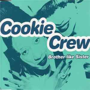 Cookie Crew - Brother Like Sister Album Mp3