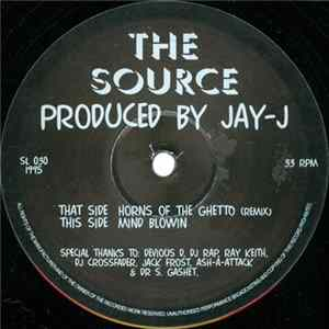 The Source - Mind Blowin / Horns Of The Ghetto (Remix) Album Mp3