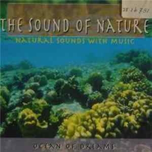 Unknown Artist - The Sound Of Nature - Ocean Of Dreams Album Mp3