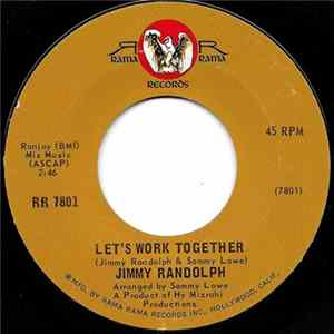 Jimmy Randolph - Let's Work Together / What Color Is The Love In Your Heart Album Mp3