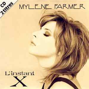 Mylene Farmer - L'Instant X Album Mp3