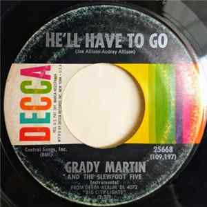 Grady Martin And The Slew Foot Five - He'll Have To Go / Bully Of The Town Album Mp3
