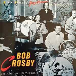 Bob Crosby - Bob Crosby 1937 to 1938 Album Mp3