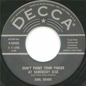 Earl Grant - Don't Point Your Finger At Somebody Else Album Mp3