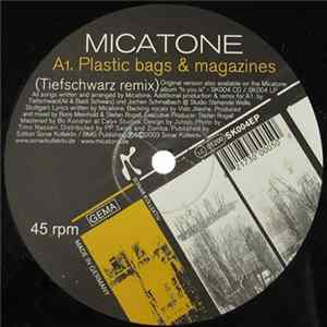 Micatone - Plastic Bags & Magazines Album Mp3