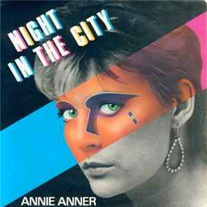 Annie Anner - Night In The City Album Mp3