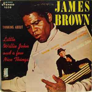 James Brown - Thinking About Little Willie John And A Few Nice Things Album Mp3