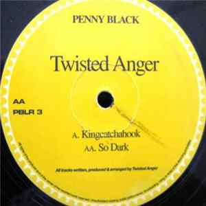 Twisted Anger - Kingcatchahook / So Dark Album Mp3
