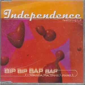 Independence Featuring L.F. - Bip Bip Bap Bap (I Wanna Be Your Lover) Album Mp3