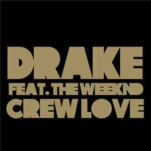 Drake Feat. The Weeknd - Crew Love Album Mp3