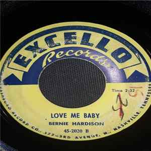 Bernie Hardison - Love Me Baby / Yeah It's True Album Mp3