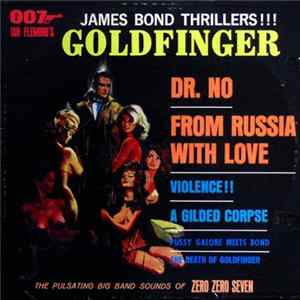 The Zero Zero Seven Band - James Bond Thrillers!!! Album Mp3