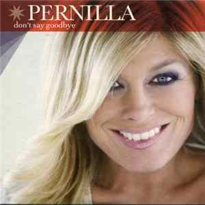 Pernilla - Don't Say Goodbye Album Mp3
