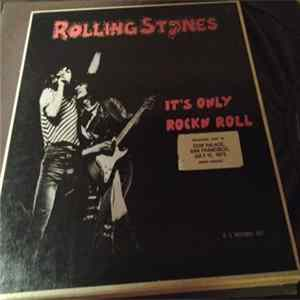 The Rolling Stones - It's Only Rock N Roll - Live At The Cow Palace, San Francisco Album Mp3