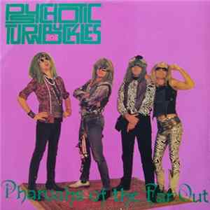 Psychotic Turnbuckles - Pharaohs Of The Far Out Album Mp3